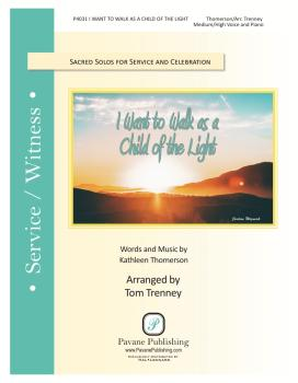 I Want to Walk as a Child of the Light (HL-00355086)
