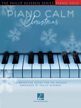 Piano Calm Christmas: 15 Reflective Solos for the Season (HL-00339131)