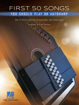 First 50 Songs You Should Play on Autoharp (HL-00329487)