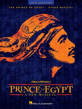 The Prince of Egypt: Stage Musical - Vocal Selections (HL-00349316)