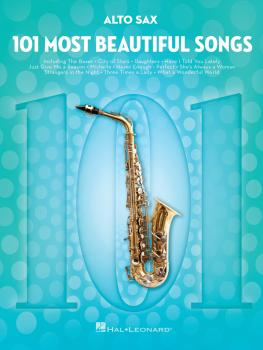 101 Most Beautiful Songs (for Alto Sax) (HL-00291042)