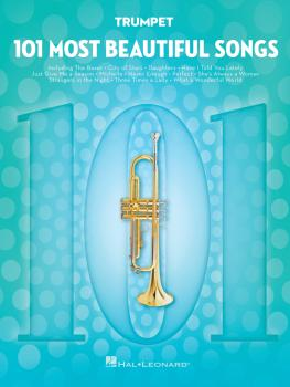 101 Most Beautiful Songs (for Trumpet) (HL-00291044)