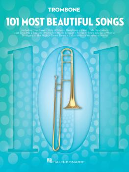 101 Most Beautiful Songs (for Trombone) (HL-00291046)