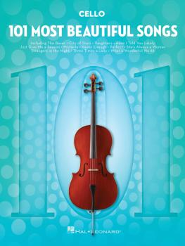 101 Most Beautiful Songs (for Cello) (HL-00291049)