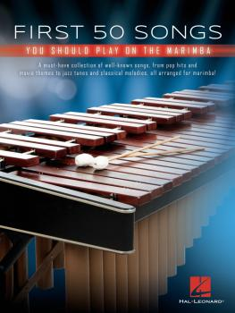 First 50 Songs You Should Play on Marimba (HL-00294919)
