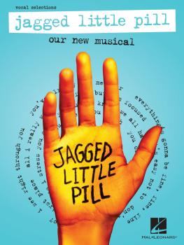 Jagged Little Pill: Our New Musical - Vocal Selections (HL-00334355)