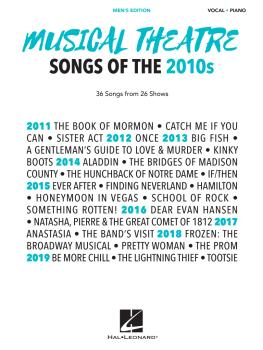 Musical Theatre Songs of the 2010s: Men's Edition: 36 Songs from 26 Sh (HL-00299925)