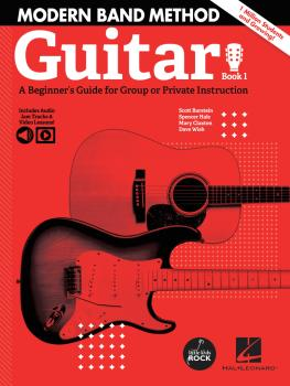 Modern Band Method - Guitar, Book 1: A Beginner's Guide for Group or P (HL-00325718)