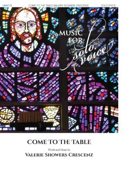 Come to the Table: Music for Solo Voice Series (HL-00356256)