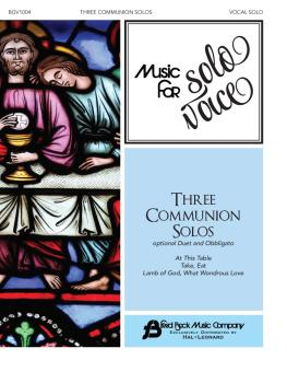 Three Communion Solos: Music for Solo Voice Series Vocal Solo with Opt (HL-00356271)