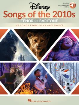 Disney Songs of the 2010s: Tenor or Baritone (with Online Accompanimen (HL-00347856)