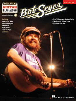 Bob Seger: Deluxe Guitar Play-Along Volume 14 (HL-00287279)