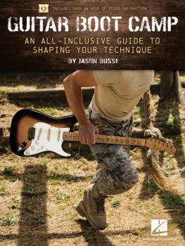 Guitar Boot Camp: A All-Inclusive Guide to Shaping Your Technique (HL-00241440)