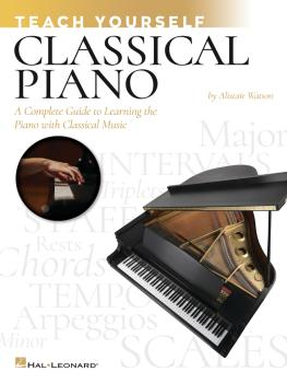 Teach Yourself Classical Piano: A Complete Guide to Learning the Piano (HL-00299561)