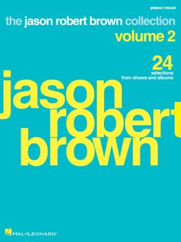 Jason Robert Brown Collection - Volume 2: 24 Selections from Shows and (HL-00358227)
