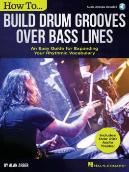 How to Build Drum Grooves Over Bass Lines: An Easy Guide for Expanding (HL-00287564)
