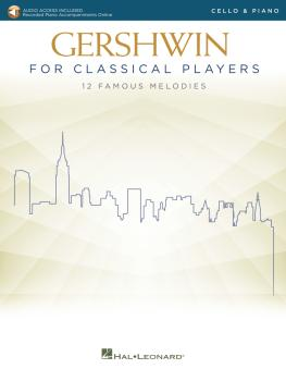 Gershwin for Classical Players: Cello and Piano Book with Recorded Pia (HL-00299873)