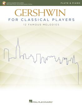 Gershwin for Classical Players: Flute and Piano Book with Recorded Pia (HL-00299874)