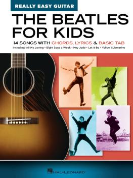 The Beatles for Kids - Really Easy Guitar Series: 14 Songs with Chords (HL-00346031)