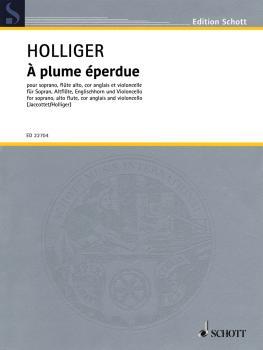 A Plume Eperdue (à plume éperdue): Soprano, Alto Flute, English Horn,  (HL-49045807)