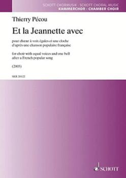 Et La Jeannette Avec: Equal Voices and One Bell (HL-49046289)