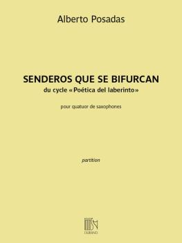 Senderos Que Se Bifurcan: Saxophone Quartet Score (HL-50565950)