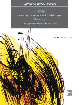 Bucolics: Transcription for Violin, Cello, Piano Score and Parts (HL-00291097)