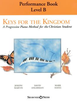 Keys for the Kingdom - Performance Book, Level B: A Progressive Piano  (HL-00323876)