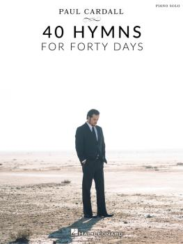 Paul Cardall - 40 Hymns for Forty Days (HL-00329486)