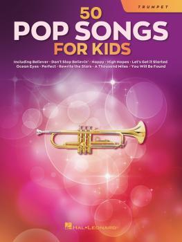 50 Pop Songs for Kids (for Trumpet) (HL-00350962)