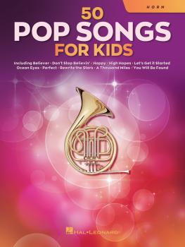 50 Pop Songs for Kids (for Horn) (HL-00350963)