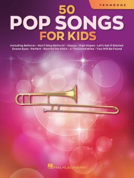 50 Pop Songs for Kids (for Trombone) (HL-00350964)