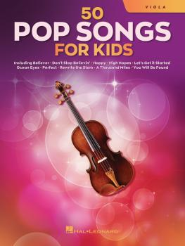 50 Pop Songs for Kids (for Viola) (HL-00350966)