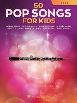 50 Pop Songs for Kids (for Oboe) (HL-00350968)
