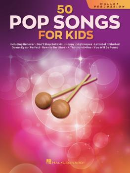50 Pop Songs for Kids (for Mallet Percussion) (HL-00350971)