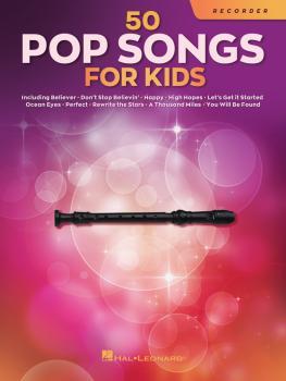 50 Pop Songs for Kids (for Recorder) (HL-00350972)