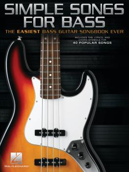 Simple Songs for Bass: The Easiest Bass Guitar Songbook Ever (HL-00356305)