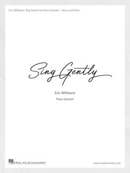 Sing Gently (Music from Virtual Choir 6) (for Piano Quintet) (HL-00357027)