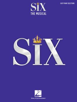 Six: The Musical: Easy Piano Selections (HL-00362597)