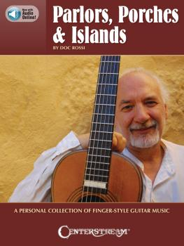 Parlors, Porches & Islands: A Personal Collection of Fingerstyle Guita (HL-00363751)