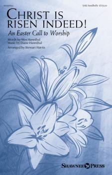 Christ Is Risen Indeed!: An Easter Call to Worship (HL-00357634)