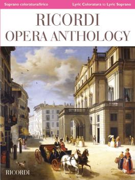 Ricordi Opera Anthology: Soprano, Volume 1: Lyric Coloratura to Lyric  (HL-50602116)
