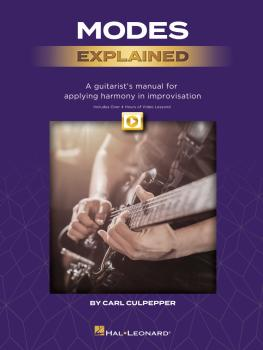 Modes Explained: A Guitarist's Manual for Applying Harmony in Improvis (HL-00300355)