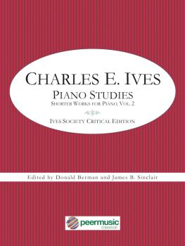 Piano Studies: Shorter Works for Piano - Volume 2: Ives Society Critic (HL-00357077)