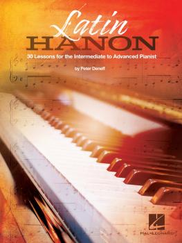 Latin Hanon: 30 Lessons for the Intermediate to Advanced Pianist (HL-00359421)
