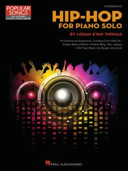 Hip-Hop for Piano Solo: 10 Inventive Arrangements Intermediate Level (HL-00360950)