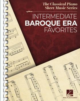 Intermediate Baroque Era Favorites: The Classical Piano Sheet Music Se (HL-00338219)