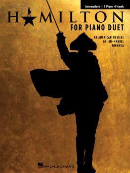 Hamilton for Piano Duet (Intermediate-Level Arrangements for 1 Piano,  (HL-00362577)