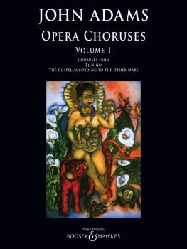 John Adams: Opera Choruses: Volume 1 (HL-48024924)
