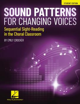 Sound Patterns for Changing Voices - Sequential Sight-Reading in the C (HL-00360732)